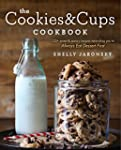 The Cookies & Cups Cookbook: 125+ swe...