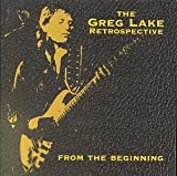 From the Beginning: The Greg Lake Retrospective