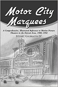 Motor City Marquees A Comprehensive Reference