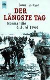 'Der längste Tag. Normandie: 6. Juni 1944.' von Cornelius Ryan