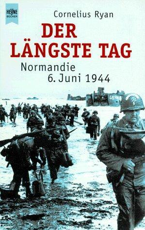 Buchseite und Rezensionen zu 'Der längste Tag. Normandie: 6. Juni 1944.' von Cornelius Ryan