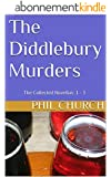 The Diddlebury Murders: The Collected Novellas: 1 - 3 (English Edition)