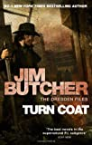 Jim Butcher Turn Coat: A Dresden Files novel