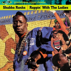 Shabba Ranks - Rapping With the Ladies - Zortam Music