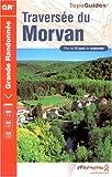 echange, troc FFRandonnée - Traversée du Morvan : GR 13/131/137