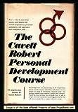 img - for The Cavett Robert Personal Development Course book / textbook / text book
