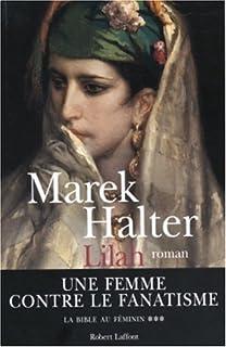 La Bible au féminin [3] : Lilah : roman