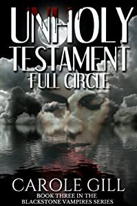 Unholy Testament - Full Circle by Carole Gill ebook deal