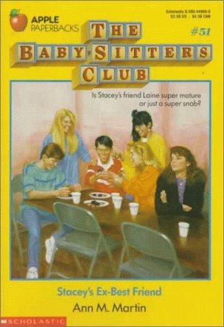 Stacey's Ex-Best Friend (Baby-Sitters Club, No. 51)
