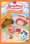 Strawberry Shortcake: Play Day Surprise