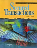 Secured Transactions (Blackletter Outlines)
