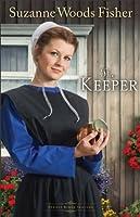 The Keeper (Stoney Ridge Seasons Book #1): A Novel: Volume 1