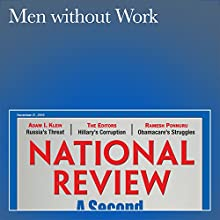 Men Without Work Periodical by Nicholas Eberstadt Narrated by Mark Ashby