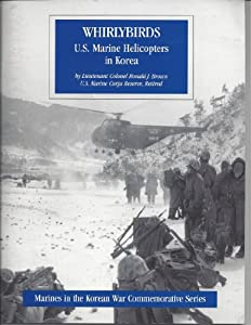 Whirlybirds: U.s. Marine Helicopters In Korea from Diane Pub Co