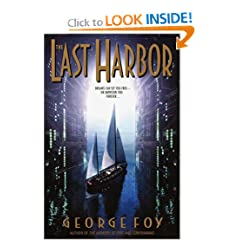 The Last Harbor (Bantam Spectra Book) by George Foy