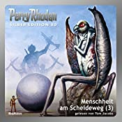 Menschheit am Scheideweg - Teil 3 (Perry Rhodan Silber Edition 80) | H. G. Ewers, H. G. Francis, Clark Dalton