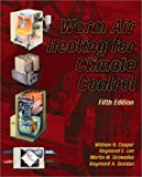 img - for Warm Air Heating for Climate Control (5th Edition) book / textbook / text book