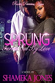 Sprung: Turned Out By Love