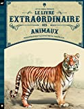 vignette de 'Le livre extraordinaire des animaux (Tom Jackson)'