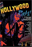 Hollywood Rocks: The Ultimate Guide to the 1980's Hollywood, California Rock-N-Roll Music Scene