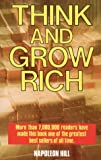 Think and Grow Rich (0879801638) by Napoleon Hill