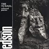 By Russell Edson The Tunnel: Selected Poems of Russell Edson
