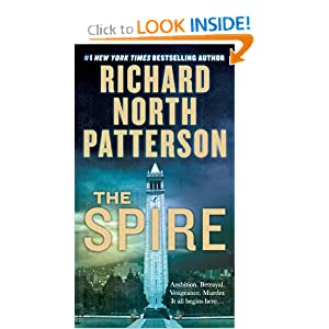 The Spire: A Novel Richard North Patterson