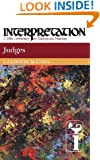 Judges: Interpretation: A Bible Commentary for Teaching and Preaching