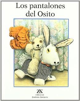 Los Pantalones Del Osito: Jane Hissey: 9788489675568: Amazon.com