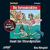 Insel der Strandpiraten (Die Baadingoo Feriendetektive) | Ulf Blanck