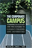 The Corporate Campus : Commercialization and the Dangers to Canada