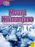 img - for Mount Kilimanjaro: The World's Tallest Free-Standing Mountain (Wonders of the World) book / textbook / text book