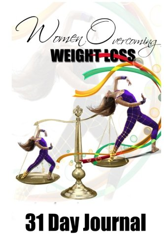 Women Overcoming Weight Loss Journal: Daily Journal