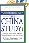 China Study, The: The Most Comprehens...