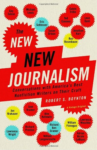 The New New Journalism: Conversations with America's Best...