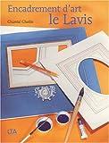 echange, troc Chantal Cholin - Encadrement d'art : Le lavis