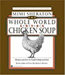 The Whole World Loves Chicken Soup: R...