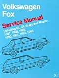 Volkswagen Fox Service Manual: 1987-1993