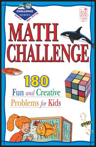 Math Challenge: 190 Fun & Creative Problems for Kids, Level 2 (Ages 10 & Up)