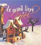 """Afficher """"Le Grand livre de Noël"""""""