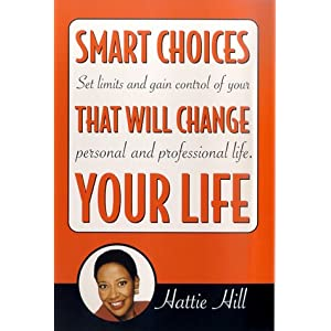 Smart Choices That Will Change Your Life