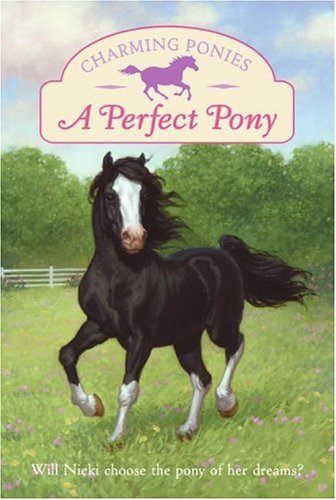 Charming Ponies: A Perfect Pony