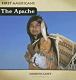 img - for The Apache (First Americans (Benchmark)) book / textbook / text book