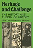 img - for Heritage and Challenge: The History and Theory of History by Paul Keith Conkin (1989-02-03) book / textbook / text book