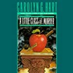 A Little Class on Murder: Death on Demand Mysteries, Book 5 (       UNABRIDGED) by Carolyn G. Hart Narrated by Kate Reading