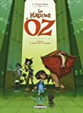 echange, troc David Chauvel, Enrique Fernandez, Lyman-Frank Baum - Le Magicien d'Oz, Tome 2 :