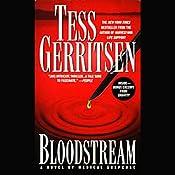 Bloodstream: A Novel of Medical Suspense   [Tess Gerritsen]