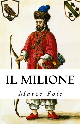 "Places of ""Il Milione"" by Marco Polo"