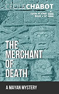 (FREE on 11/9) The Merchant Of Death: A Mayan Mystery by  - http://eBooksHabit.com