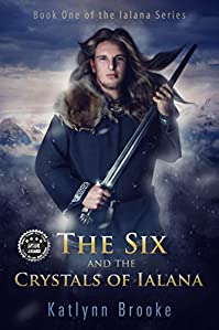 The Six And The Crystals Of Ialana by Katlynn Brooke ebook deal